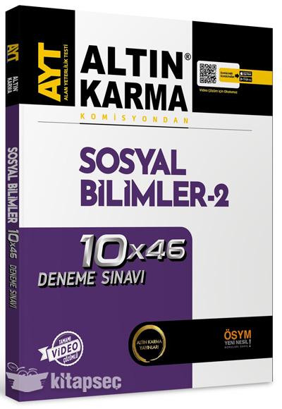 AYT Sosyal Bilimler 2 10x46 Deneme Sınavı Altın Karma Yayınları
